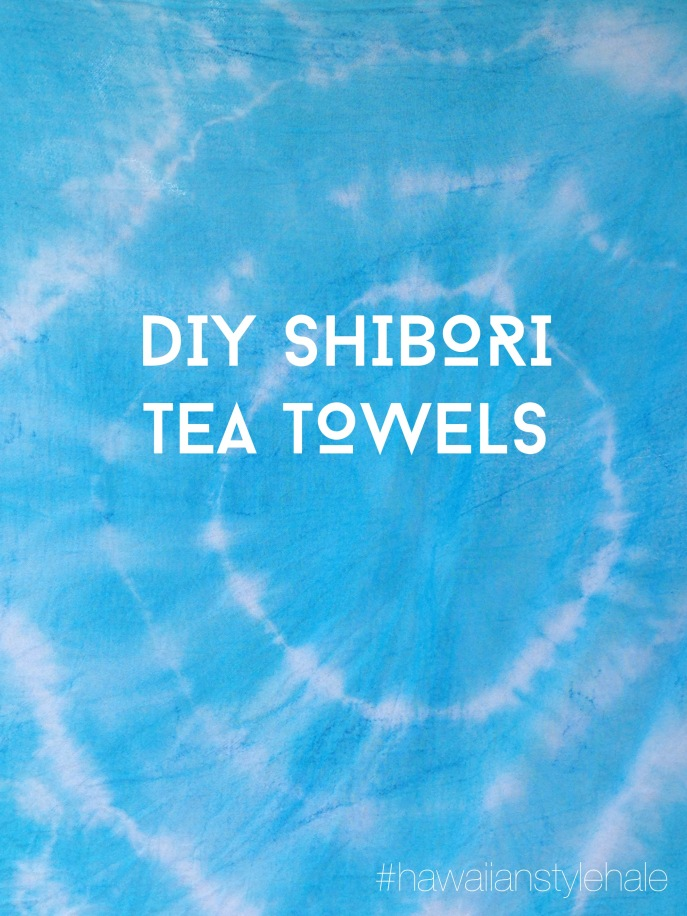 DIY Shibori tutorial #hawaiianstylehale